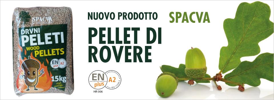 spacva_pellet_rovere_nuovo_prodotto_sul_mercato